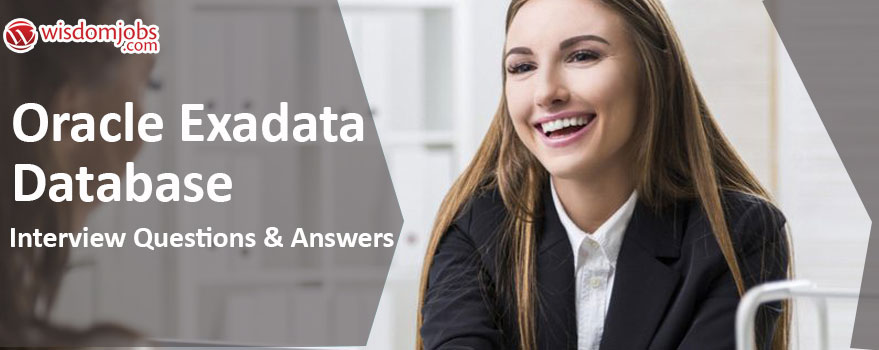 Oracle Exadata Database Interview Questions