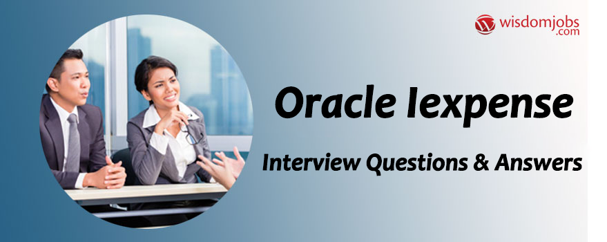 Oracle Iexpense Interview Questions