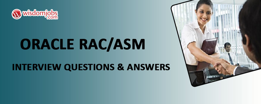 Oracle RAC/ASM Interview Questions