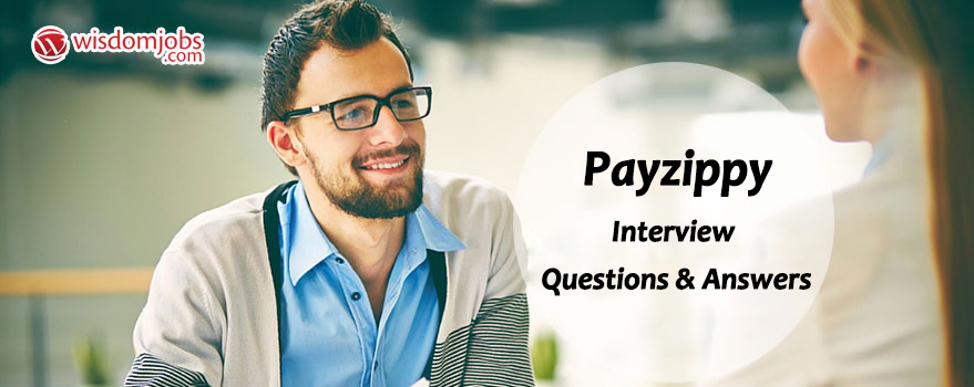 PayZippy Interview Questions