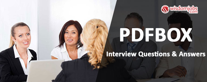 PDFBox Interview Questions & Answers