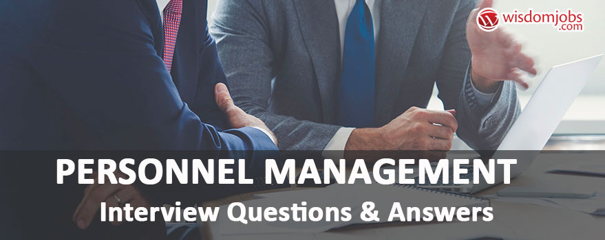 Personnel Management Interview Questions