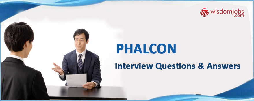 Phalcon Interview Questions & Answers