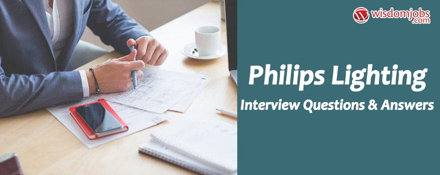 Philips Lighting Interview Questions