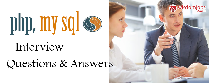 PHP+MySQL Interview Questions & Answers