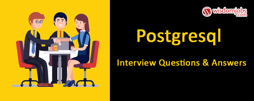 PostgreSQL Interview Questions & Answers