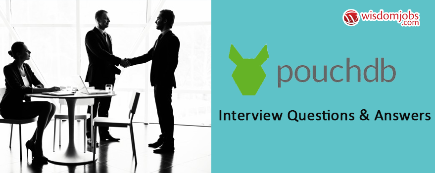 PouchDB Interview Questions & Answers