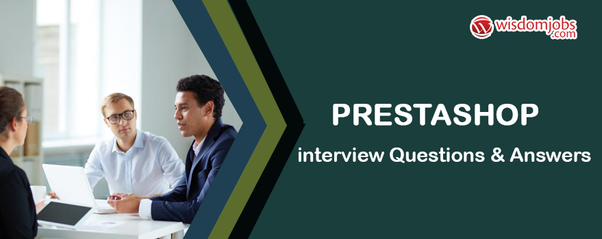 Prestashop Interview Questions & Answers