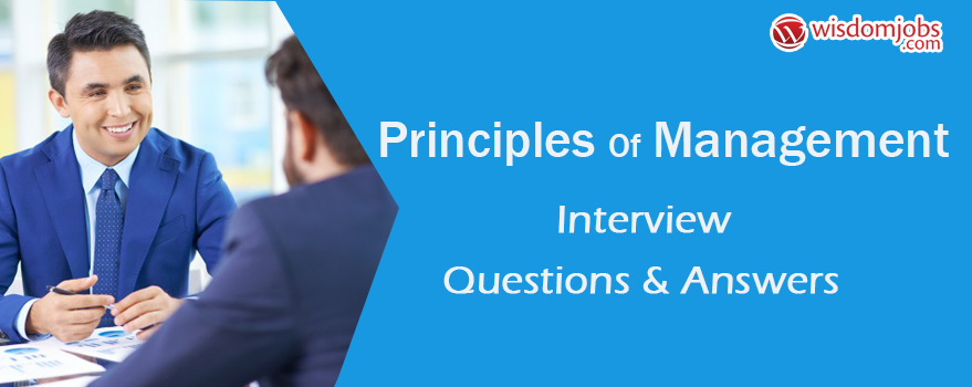 Principles of Management Interview Questions