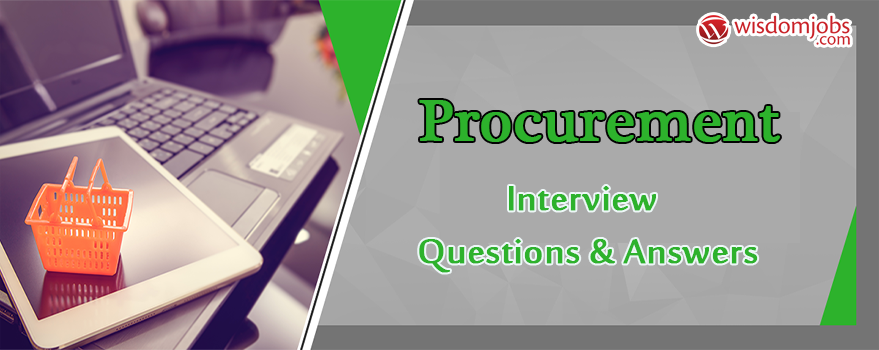 Procurement Interview Questions & Answers