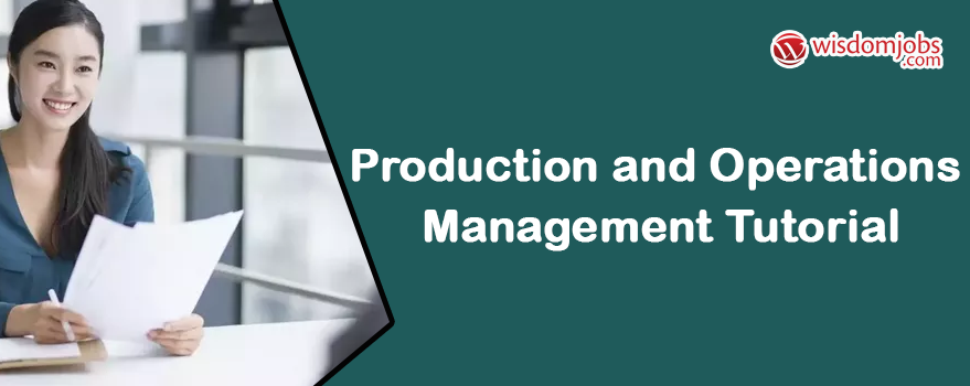 Production and Operations Management Tutorial
