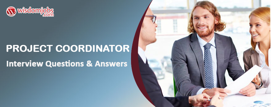 Project Coordinator Interview Questions & Answers