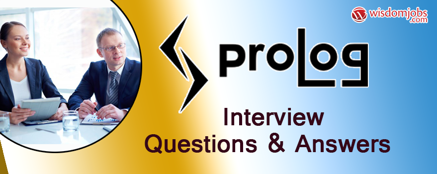 Prolog Interview Questions & Answers