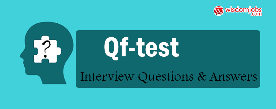 QF-Test Interview Questions & Answers