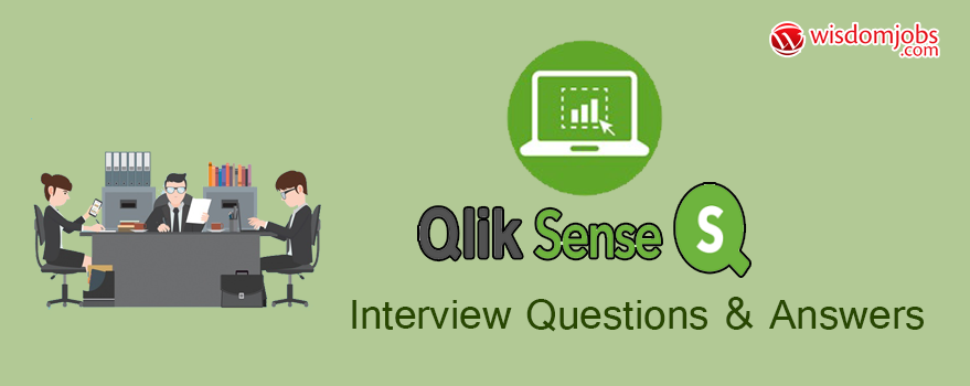 Qlik Sense Interview Questions & Answers