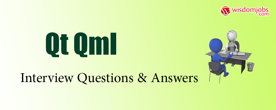 Qt QML Interview Questions & Answers