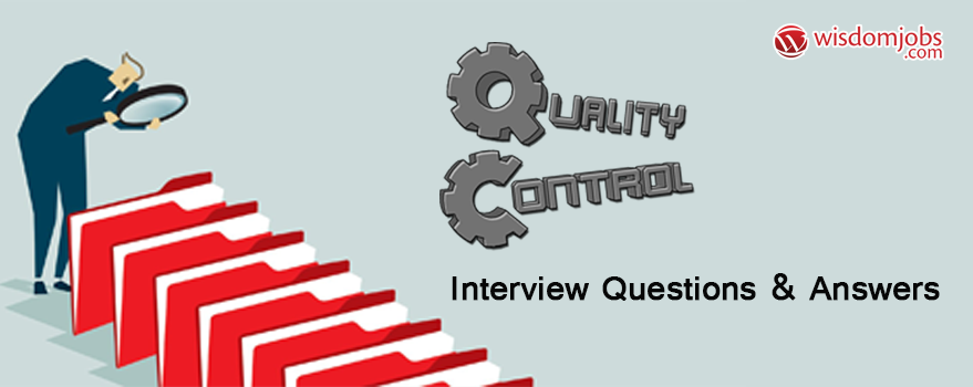 Quality Control Interview Questions & Answers