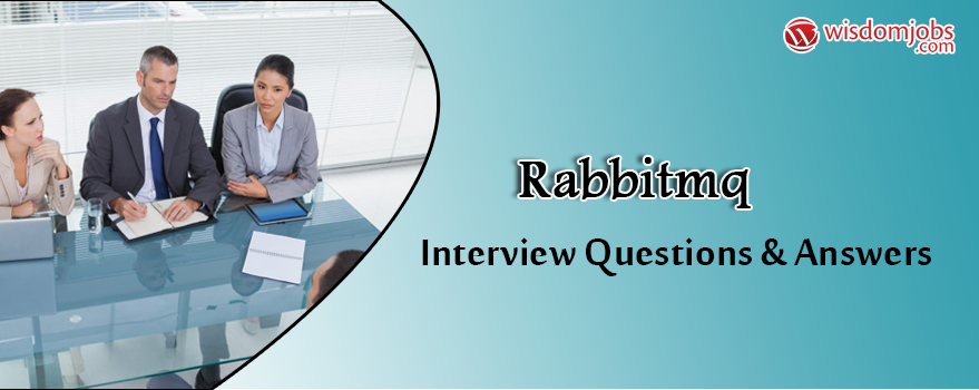 RabbitMQ Interview Questions & Answers