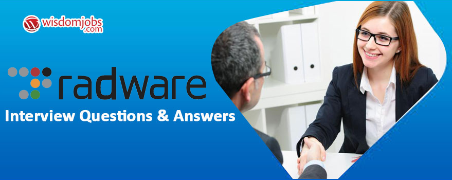 Radware Interview Questions & Answers