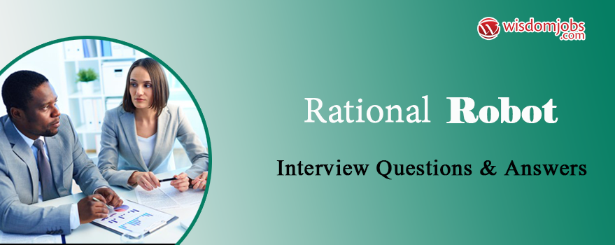 Rational robot Interview Questions