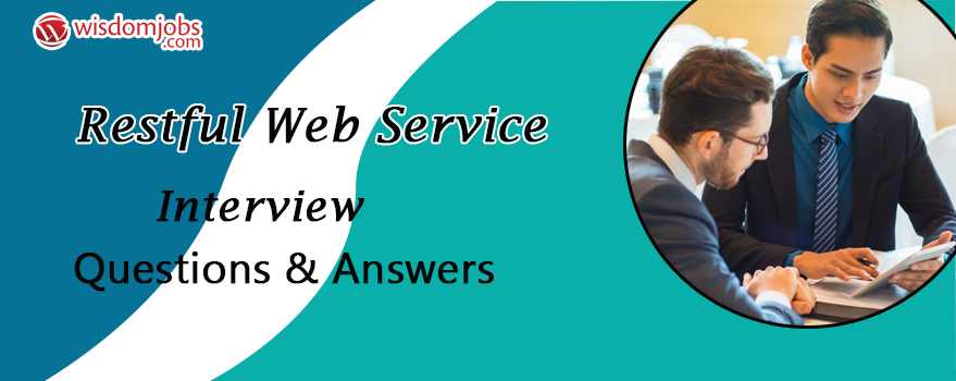 Restful web service Interview Questions & Answers
