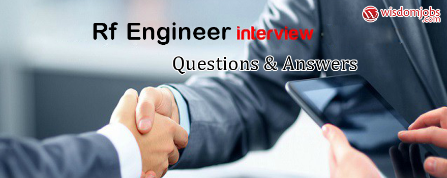 RF Engineer Interview Questions & Answers