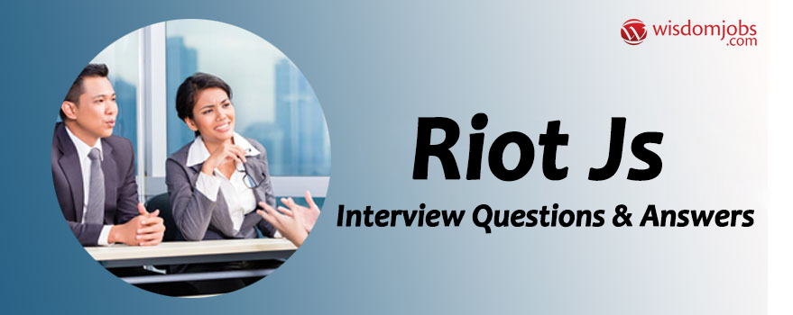 Riot Js Interview Questions
