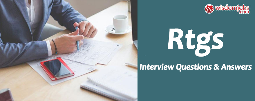 RTGS Interview Questions