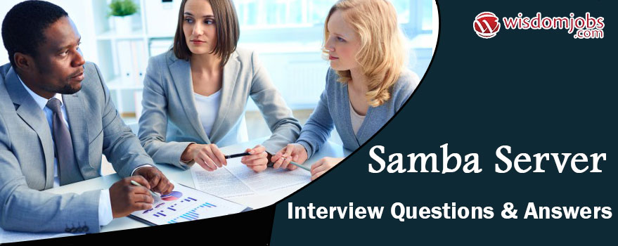 Samba Server Interview Questions & Answers