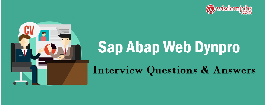 SAP ABAP Web Dynpro Interview Questions & Answers
