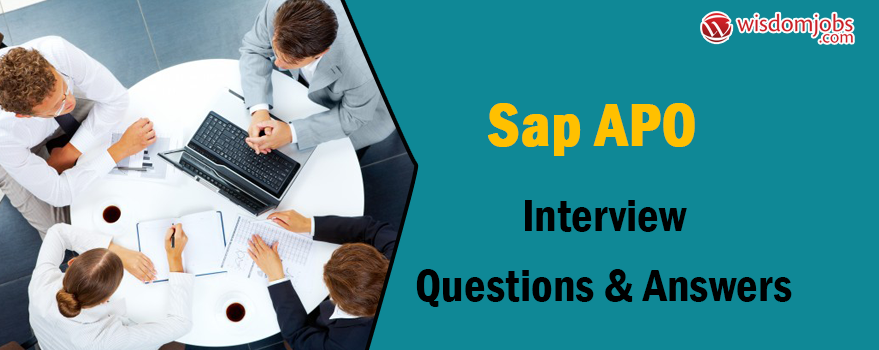SAP APO Interview Questions