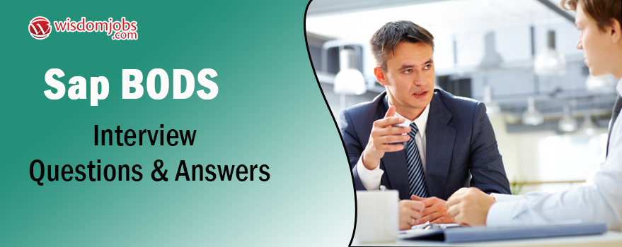 SAP BODS Interview Questions & Answers