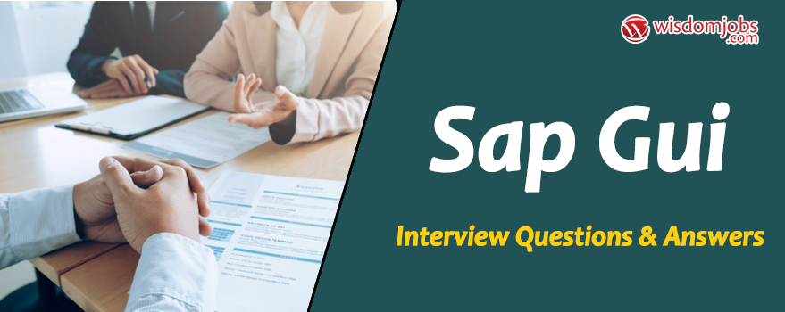SAP GUI Interview Questions
