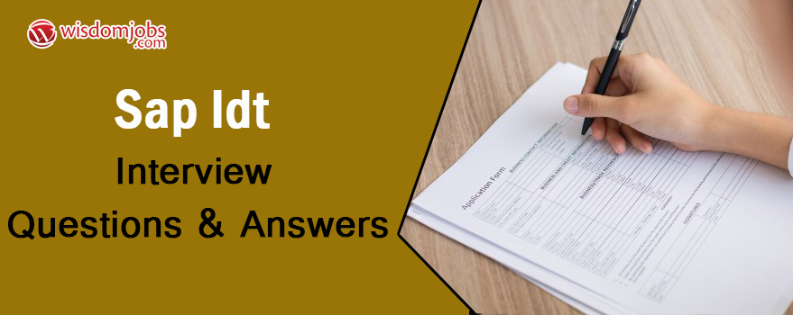 SAP IDT Interview Questions & Answers
