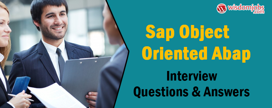 SAP Object Oriented ABAP Interview Questions & Answers