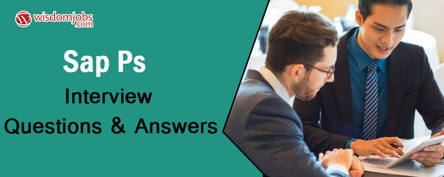 SAP PS Interview Questions & Answers