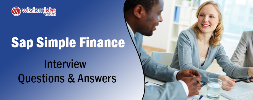 SAP Simple Finance Interview Questions & Answers