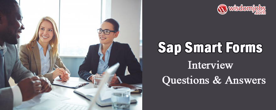 SAP Smart Forms Interview Questions & Answers