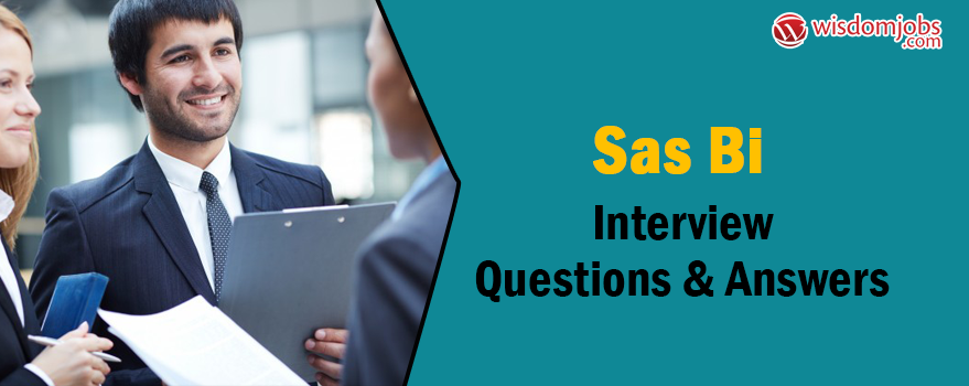SAS BI Interview Questions