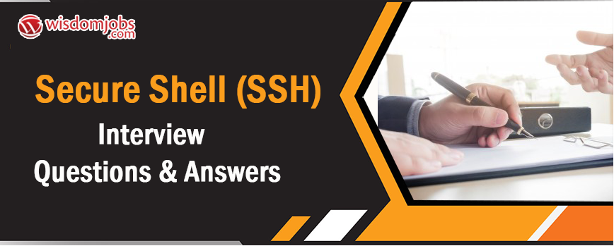 Secure Shell (SSH) Interview Questions