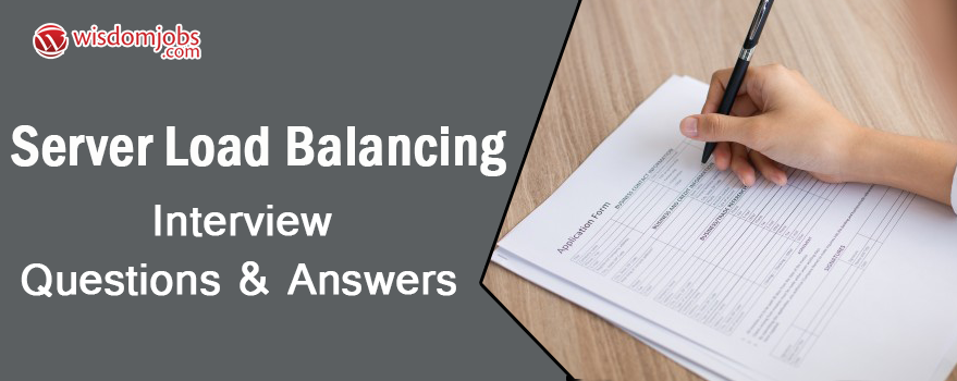 Server Load Balancing Interview Questions