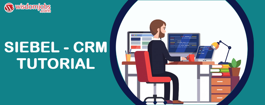 Siebel - CRM Tutorial
