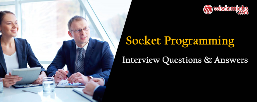 Socket Programming Interview Questions & Answers