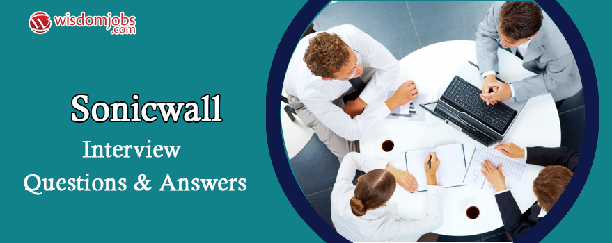 SonicWall Interview Questions & Answers