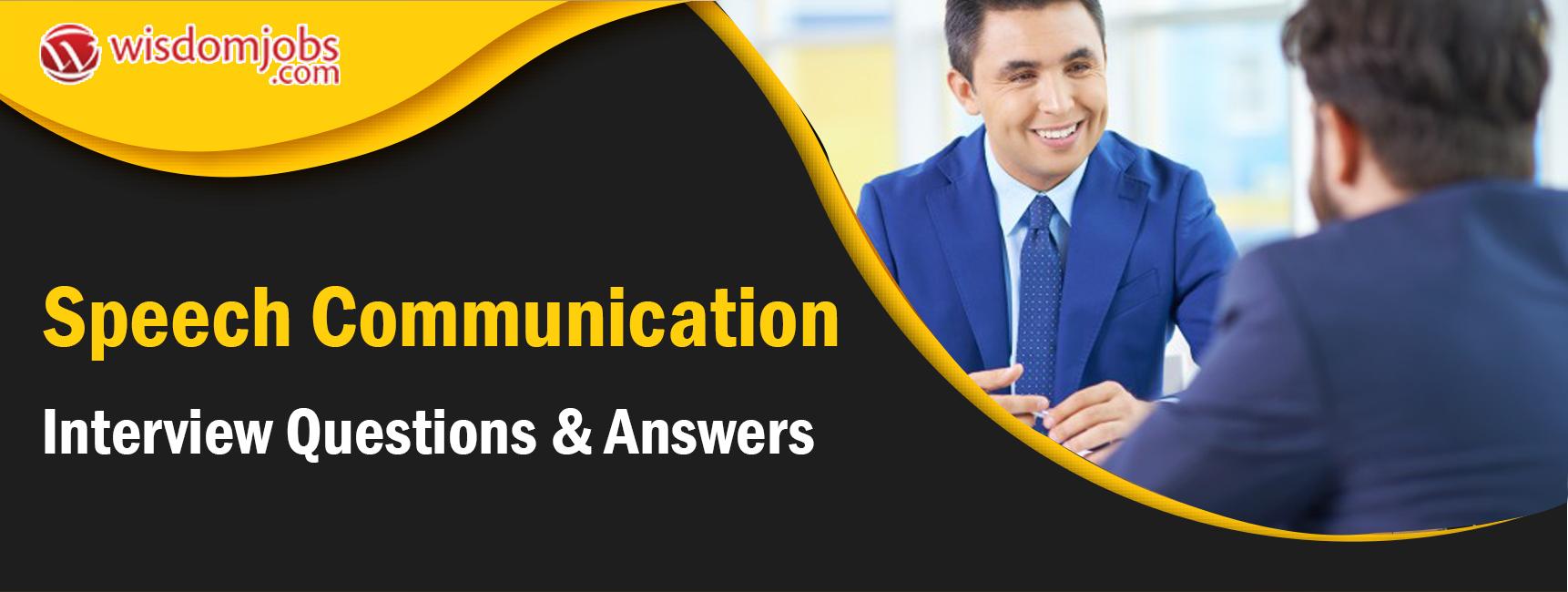 Speech Communication Interview Questions & Answers