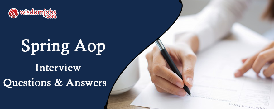Spring Aop Interview Questions