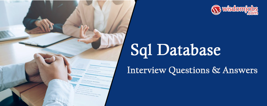 SQL Database Interview Questions & Answers