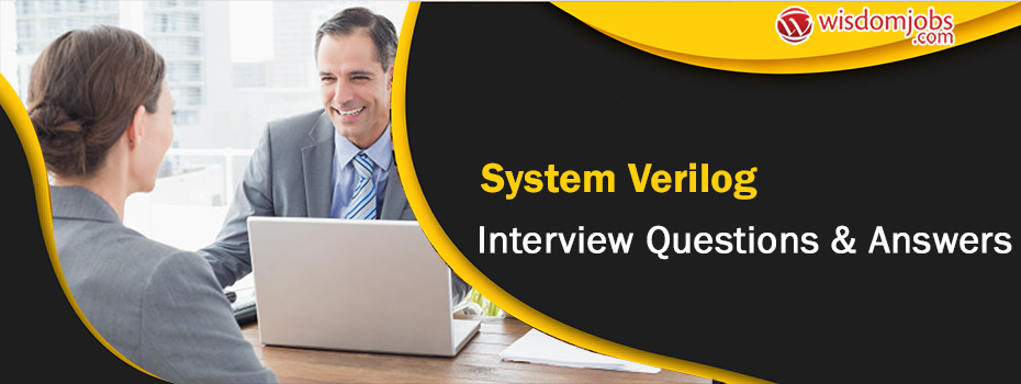 System Verilog Interview Questions & Answers