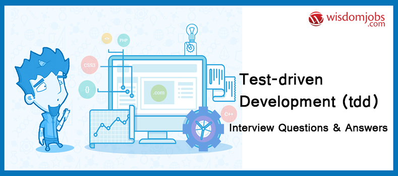 Test-driven development (TDD) Interview Questions & Answers