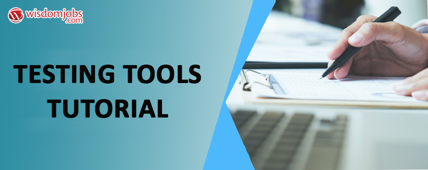 Testing Tools Tutorial